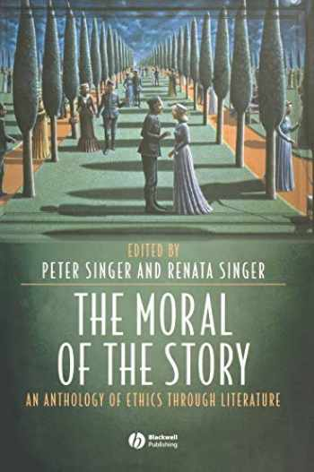 9781405105835-1405105836-The Moral of the Story: An Anthology of Ethics Through Literature