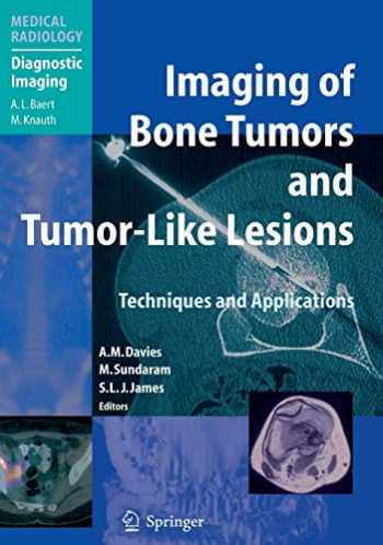 9783540779827-3540779825-Imaging of Bone Tumors and Tumor-Like Lesions: Techniques and Applications (Medical Radiology)