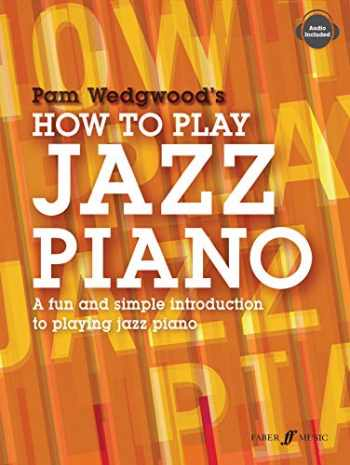9780571539499-0571539491-How to Play Jazz Piano: A Fun and Simple Introduction to Playing Jazz Piano