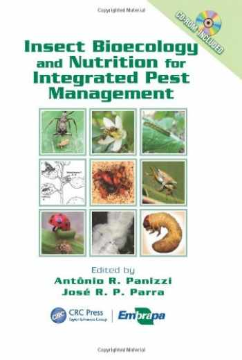 9781439837085-1439837082-Insect Bioecology and Nutrition for Integrated Pest Management (Contemporary Topics in Entomology (CRC))