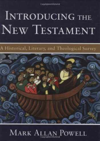 9780801028687-080102868X-Introducing the New Testament: A Historical, Literary, and Theological Survey