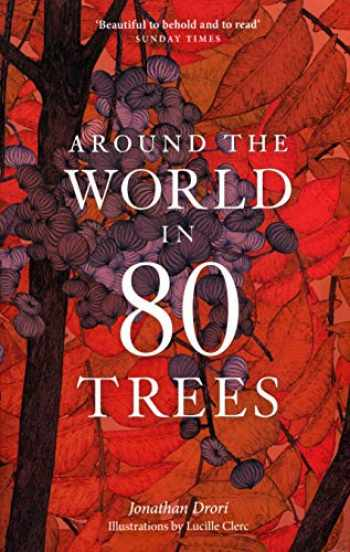 9781786276063-1786276062-Around the World in 80 Trees