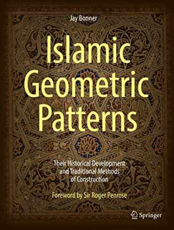 9781441902160-1441902163-Islamic Geometric Patterns: Their Historical Development and Traditional Methods of Construction