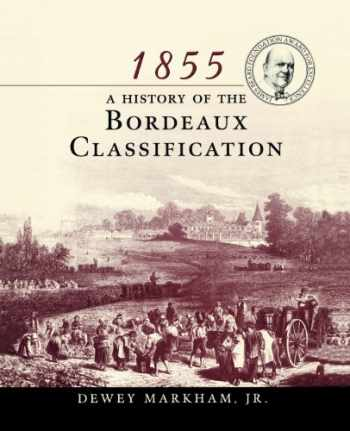 9780471194217-0471194212-1855: A History of the Bordeaux Classification