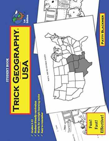 9780692670330-0692670335-Trick Geography: USA--Student Book: Making things what they're not so you remember what they are!
