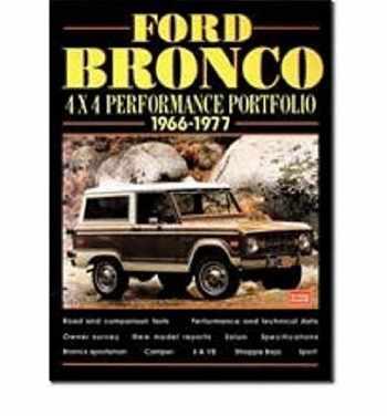 9781855204744-1855204746-Ford Bronco 4X4 Perf Port 1966-1977 (Performance Portfolio)