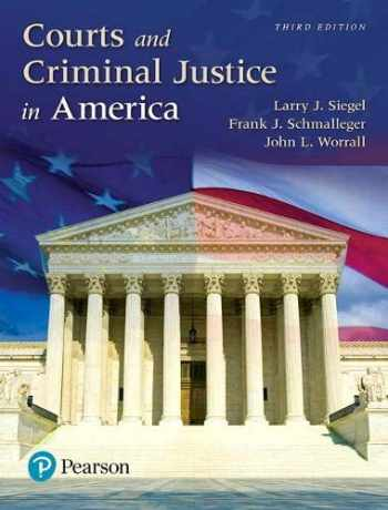 9780134526690-0134526694-Courts and Criminal Justice in America (3rd Edition)