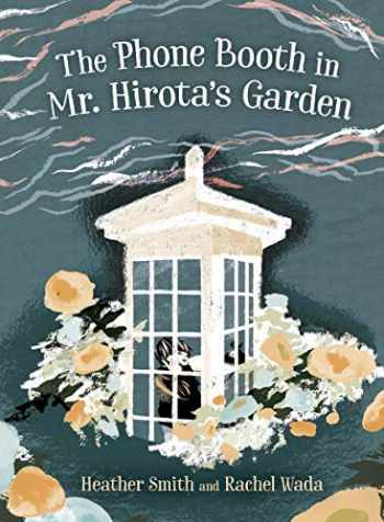 9781459821033-1459821033-The Phone Booth in Mr. Hirota's Garden