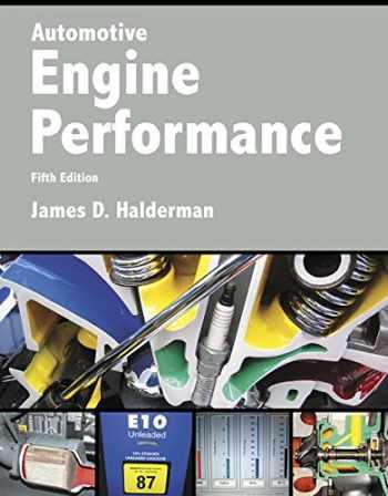 9780134074917-0134074912-Automotive Engine Performance (5th Edition) (Automotive Systems Books)