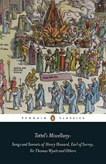 9780141192048-0141192046-Tottel's Miscellany: Songs and Sonnets of Henry Howard, Earl of Surrey, Sir Thomas Wyatt and Others (Penguin Classics)