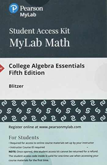 9780134757889-0134757882-MyLab Math with Pearson eText -- 24-Month Standalone Access Card -- for College Algebra Essentials (5th Edition) (Cisco Top Score (NRP))