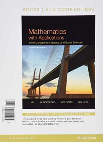 9780321926562-0321926560-Mathematics with Applications In the Management, Natural, and Social Sciences, Books a la Carte Plus MyLab Math with Pearson eText-- Access Card Package (11th Edition)