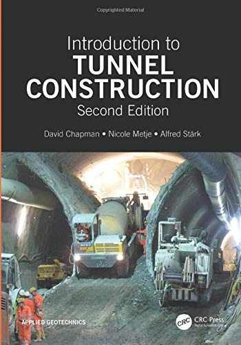 9781498766241-1498766242-Introduction to Tunnel Construction (Applied Geotechnics)