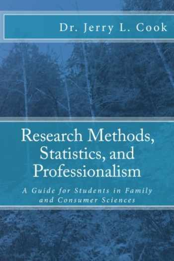 9780983688013-098368801X-Research Methods, Statistics, and Professionalism: A Guide for Students in Family and Consumer Sciences