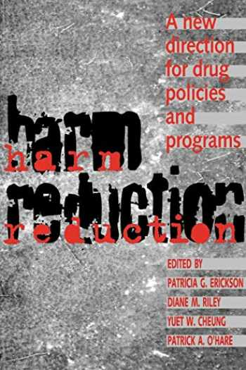 9780802078056-0802078052-Harm Reduction: A New Direction for Drug Policies and Programs