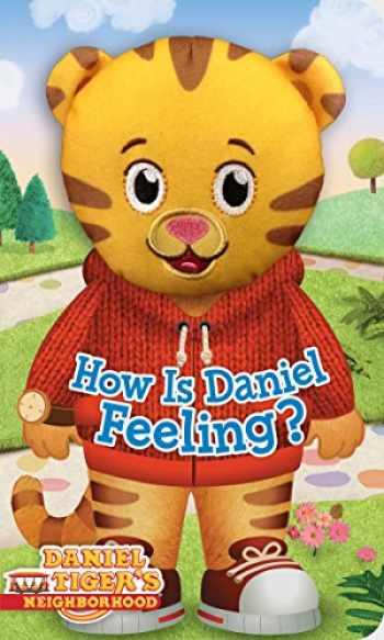 9781481438568-1481438565-How Is Daniel Feeling? (Daniel Tiger's Neighborhood)