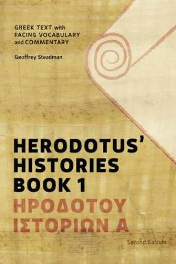 9780984306589-0984306587-Herodotus' Histories Book 1: Greek Text with Facing Vocabulary and Commentary