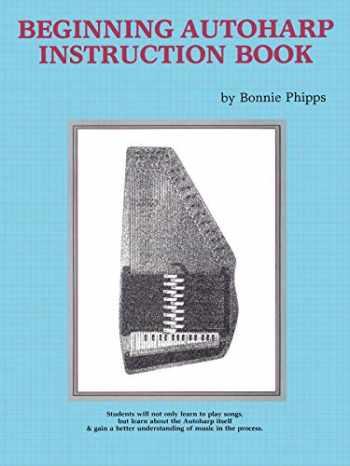 9780882842608-0882842609-Beginning Autoharp Instruction Book