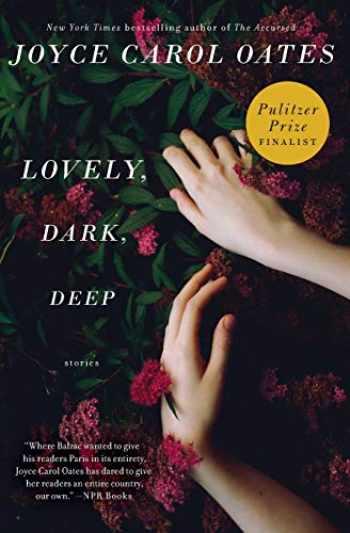 9780062356956-006235695X-Lovely, Dark, Deep: Stories