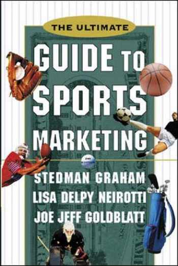 9780071361248-0071361243-The Ultimate Guide to Sports Marketing
