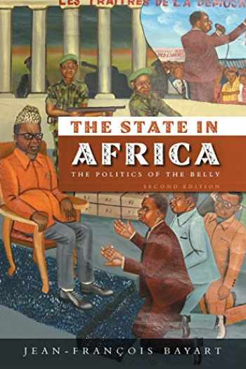 9780745644370-0745644376-The State in Africa: The Politics of the Belly