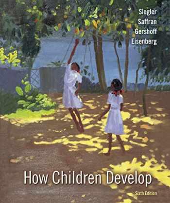 9781319184568-1319184561-How Children Develop