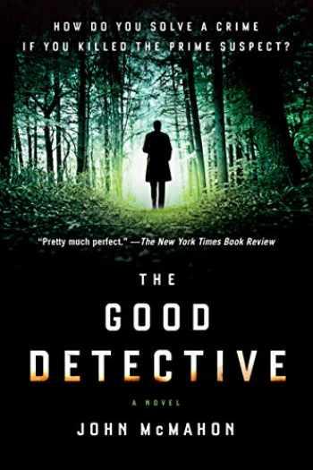 9780525535546-0525535543-The Good Detective (A P.T. Marsh Novel)