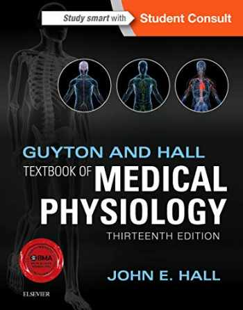 9781455770052-1455770051-Guyton and Hall Textbook of Medical Physiology (Guyton Physiology)