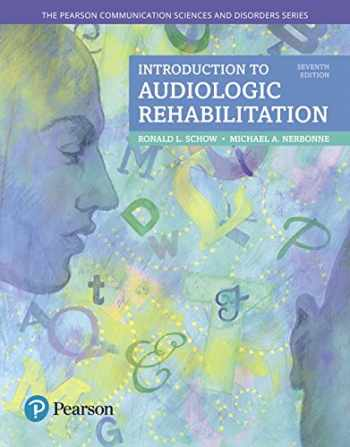 9780134300788-0134300785-Introduction to Audiologic Rehabilitation (What's New in Communication Sciences & Disorders)
