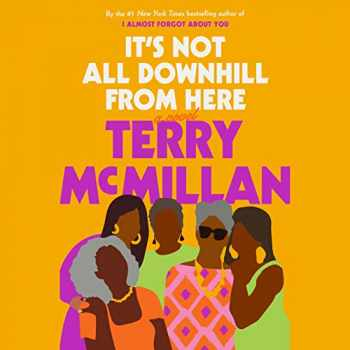 9780593148136-0593148134-It's Not All Downhill From Here: A Novel