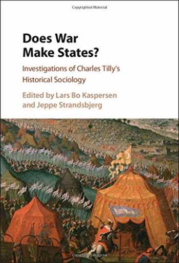 9781107141506-1107141508-Does War Make States?: Investigations of Charles Tilly's Historical Sociology
