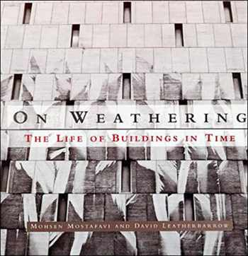 9780262631440-026263144X-On Weathering: The Life of Buildings in Time