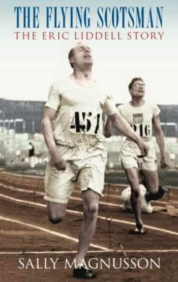9780752443522-0752443526-The Flying Scotsman: The Eric Liddell Story