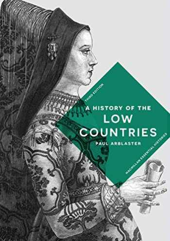 9781137611864-1137611863-A History of the Low Countries (Macmillan Essential Histories)