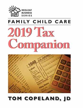 9781605547053-1605547050-Family Child Care 2019 Tax Companion (Redleaf Business Series)
