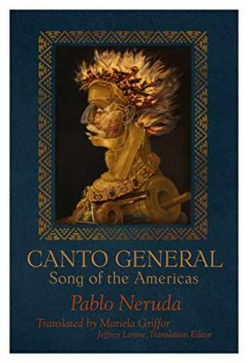 9781936797691-1936797690-Canto General: Song of the Americas