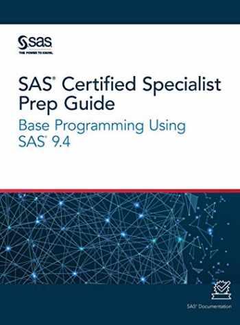 9781642951905-1642951900-SAS Certified Specialist Prep Guide: Base Programming Using SAS 9.4