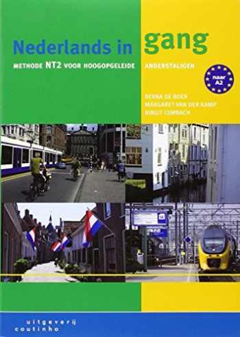 9789046902257-9046902250-Nederlands in gang: methode nt2 voor hoogopgeleide anderstaligen