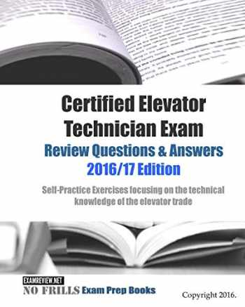 Sell, Buy or Rent Certified Elevator Technician Exam ...