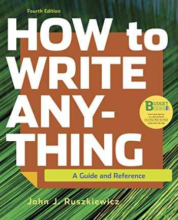 9781319282370-1319282377-Loose-leaf Version for How to Write Anything