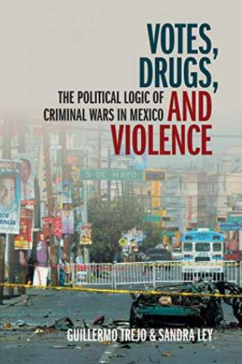 9781108795272-1108795277-Votes, Drugs, and Violence (Cambridge Studies in Comparative Politics)