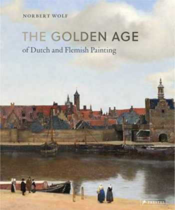 9783791384061-3791384066-The Golden Age of Dutch and Flemish Painting
