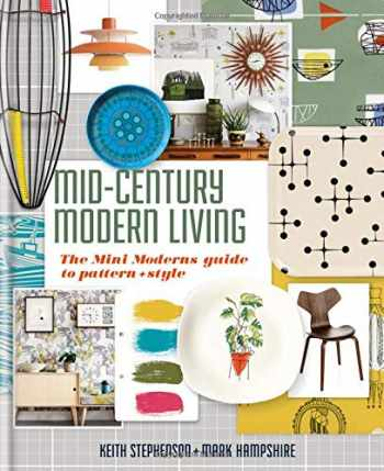 9780857835703-085783570X-Mid-Century Modern Living: The Mini Modern's guide to pattern and style
