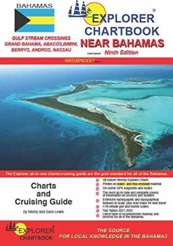 9780982877579-0982877579-Explorer Chartbook Near Bahamas, 9th Edition