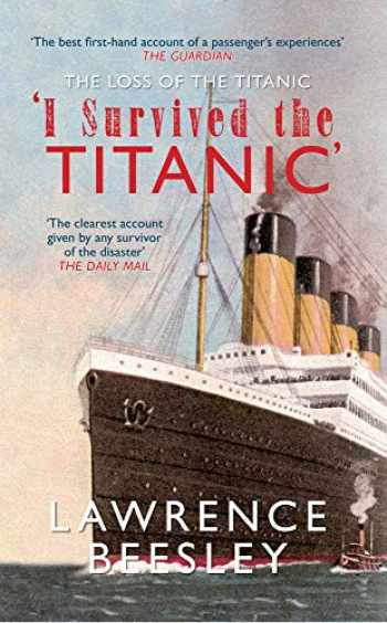 9781445613833-1445613832-The Loss of the Titanic: I Survived the Titanic