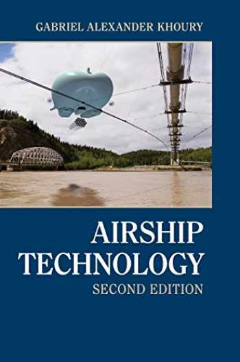 9781107019706-1107019702-Airship Technology (Cambridge Aerospace Series, Series Number 10)