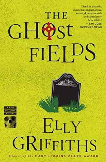 9780544577862-0544577868-The Ghost Fields (Ruth Galloway Mysteries)