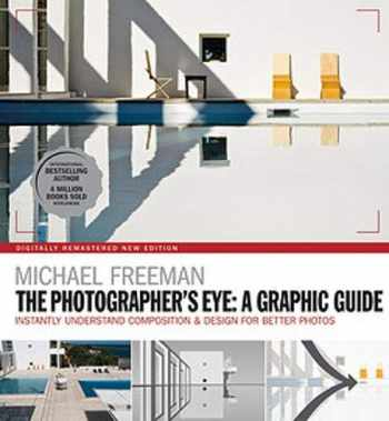 9781781577301-1781577307-The Photographers Eye: A graphic Guide: Instantly Understand Composition & Design for Better Photography