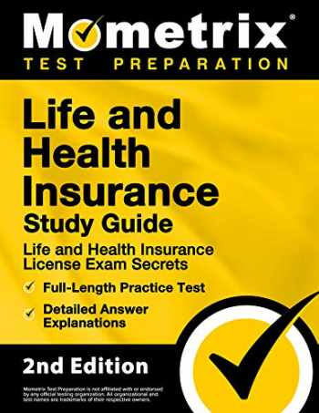 9781516728343-1516728343-Life and Health Insurance Study Guide - Life and Health Insurance License Exam Secrets, Full-Length Practice Test, Detailed Answer Explanations [2nd Edition]