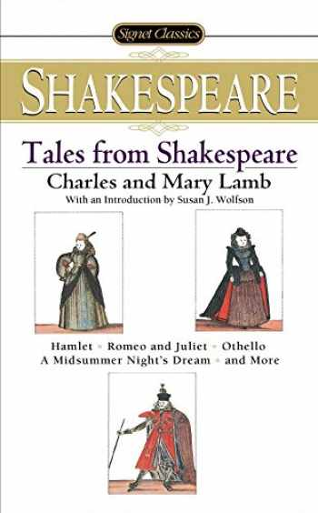 9780451530646-0451530640-Tales From Shakespeare (Signet Classic Shakespeare)